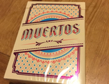 MUERTOS CELEBRATION deck